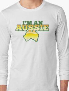 I'm an AUSSIE! with Australian map  Long Sleeve T-Shirt