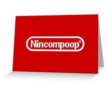 Nincompoop Greeting Card