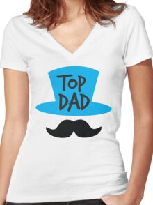 Top dad Father with top hat and moustache Women's Fitted V-Neck T-Shirt