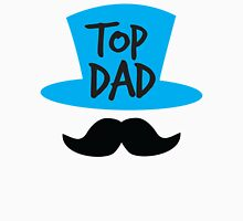 Top dad Father with top hat and moustache Unisex T-Shirt