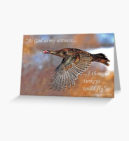 As God as my wtness....Flying Wild Turkey Greeting Card