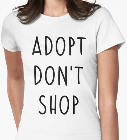 ADOPT DON'T SHOP Womens Fitted T-Shirt