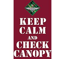 KEEP CALM AND CHECK CANOPY - 15 PARA Photographic Print