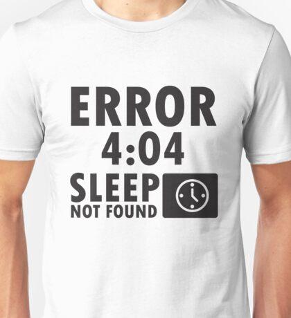 """Error 404 - Sleep not found"" yayoyao Unisex T-Shirt"
