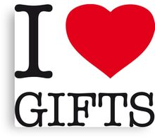 I LOVE GIFTS Canvas Print