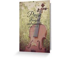 Praise Him Psalm violin Greeting Card