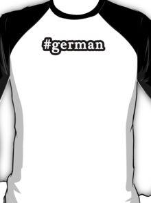 German - Hashtag - Black & White T-Shirt