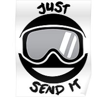 JUST SEND IT Poster