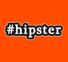 Hipster - Hashtag - Black & White Kids Clothes