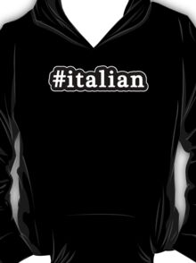 Italian - Hashtag - Black & White T-Shirt