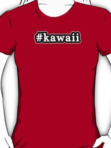 Kawaii - Hashtag - Black & White T-Shirt