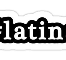 Latina - Hashtag - Black & White Sticker