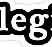 Legit - Hashtag - Black & White Sticker