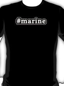 Marine - Hashtag - Black & White T-Shirt