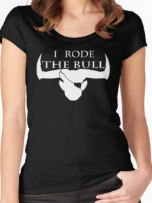 I Rode The Bull - White Women's Fitted Scoop T-Shirt