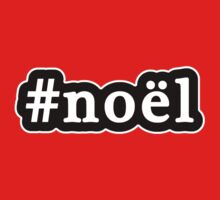 Noel - Christmas - Hashtag - Black & White by graphix