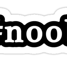 Noob - Hashtag - Black & White Sticker