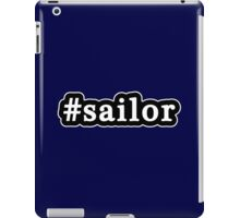 Sailor - Hashtag - Black & White iPad Case/Skin