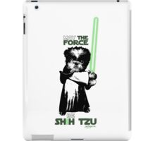 May the Force Be Shih Tzu iPad Case/Skin
