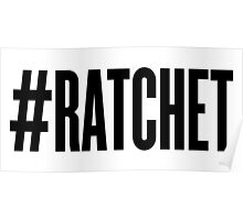 #RATCHET Poster