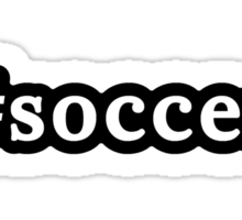 Soccer - Hashtag - Black & White Sticker