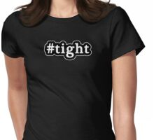 Tight - Hashtag - Black & White Womens Fitted T-Shirt