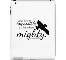 Impossible Makes Us Mighty iPad Case/Skin