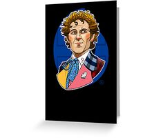 The Sixth Doctor Greeting Card