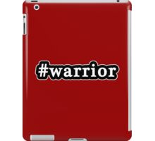 Warrior - Hashtag - Black & White iPad Case/Skin