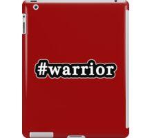 Warrior - Hashtag - Black & White iPad Case/Skin