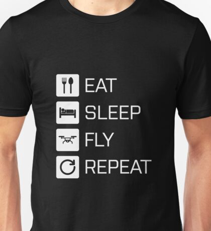 Eat Sleep Fly Repeat Unisex T-Shirt