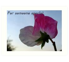 For someone special - 1 Art Print