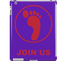 Join the Family! iPad Case/Skin