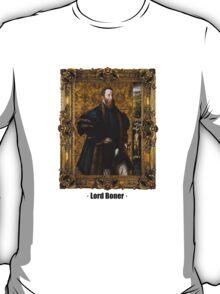 Lord Boner T-Shirt