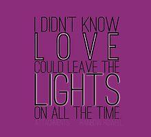 Leave the Lights On by Liz Nunn