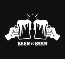 beer to beer - peer to peer - p2p - b2b  ( white ) by KokoBlacksquare