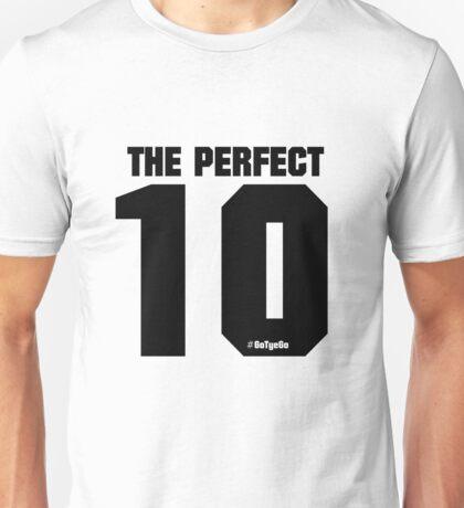 The PERFECT 10 | Tye Dillinger Unisex T-Shirt