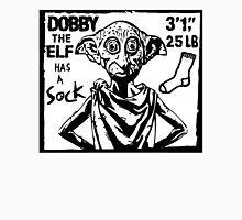 Dobby The Elf Has A Sock Unisex T-Shirt