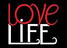 Love Life! by Mariana Musa