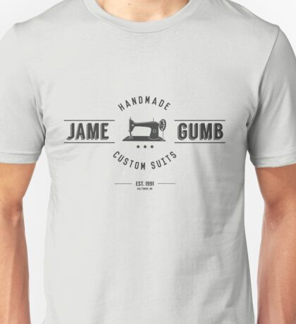 Jame Gumb Custom Suits Unisex T-Shirt