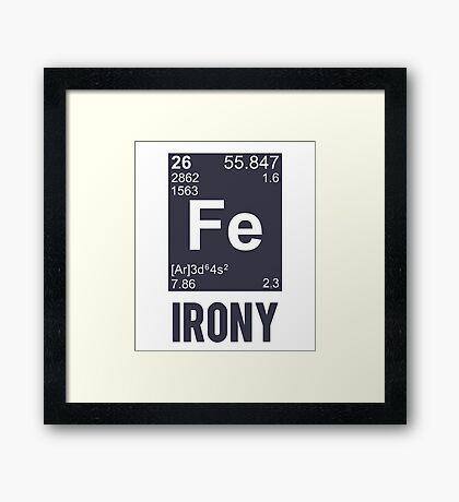Ironic Chemical Element FE Irony Framed Print