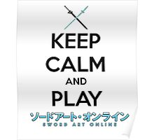 Keep Calm and Play Sword Art Online Poster