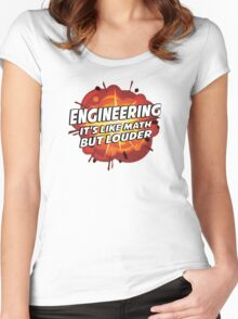 Engineering - It's Like Math But Louder Women's Fitted Scoop T-Shirt