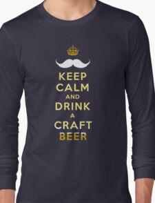 KEEP CALM - CRAFT BEER Long Sleeve T-Shirt