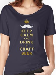 KEEP CALM - CRAFT BEER Women's Relaxed Fit T-Shirt