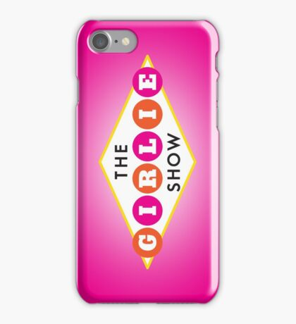 The Girlie Show iPhone Case/Skin