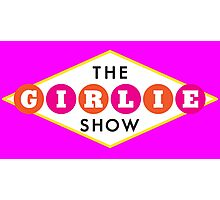The Girlie Show Photographic Print