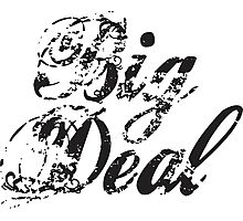 big deal Photographic Print