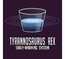Tyrannosaurus Rex Early-Warning System Photographic Print
