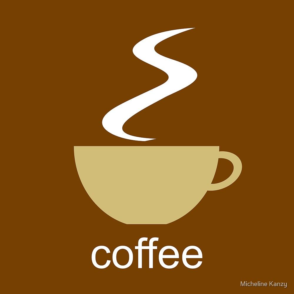 coffee I by Micheline Kanzy